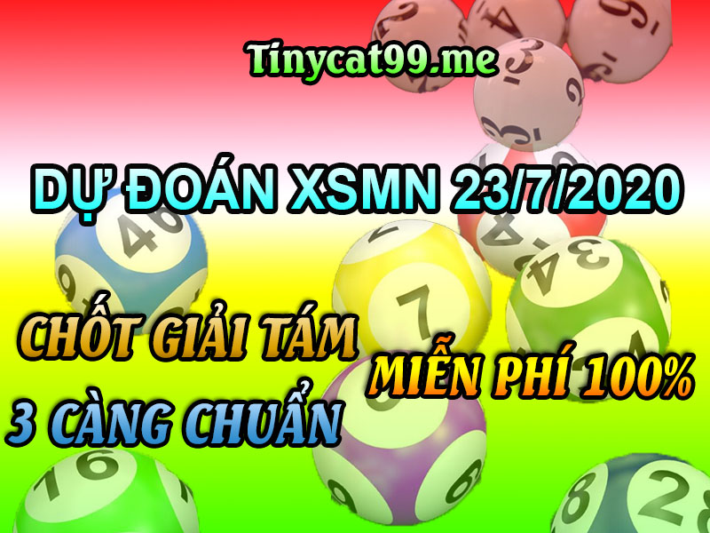 soi cầu XSMN 23-7-2020, dự đoán XSMN 23-07-2020, dự đoán kết quả xổ số miền Nam 23/7/2020, soi cầu miền Nam, soi cầu XSMN, dự đoán XSMN, dự đoán xổ số miền Nam