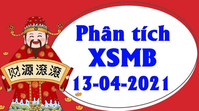 Dự đoán KQXSMB thứ 3 ngày 13/4/2021 - Thống kê xổ số chi tiết ngày 13/4