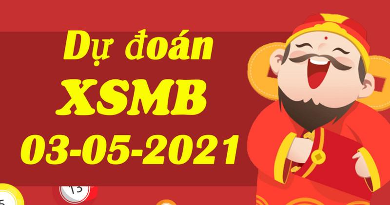 Chốt số dự đoán kết quả XSMB thứ 2 ngày 3/5/2021