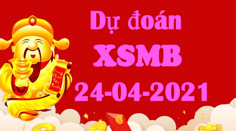 Dự đoán KQXSMB hôm nay thứ bảy 24/4/2021 chốt số dễ dàng