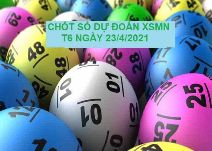 Chốt số dự đoán KQXSMN thứ 6 ngày 23/4/2021