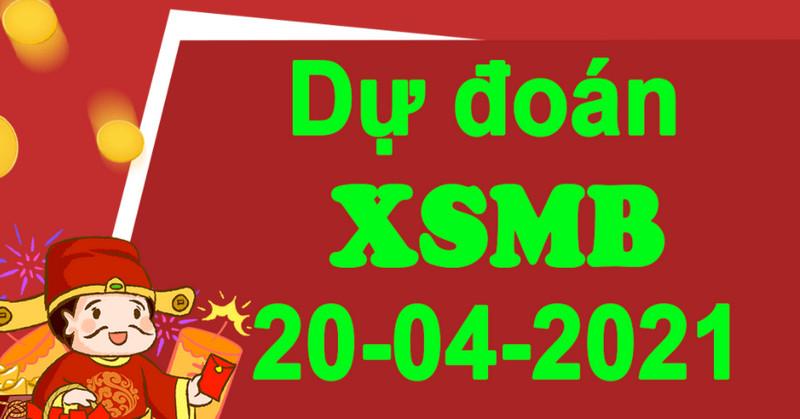 Dự đoán XSMB hôm nay thứ ba 20/4/2021 từ chuyên gia