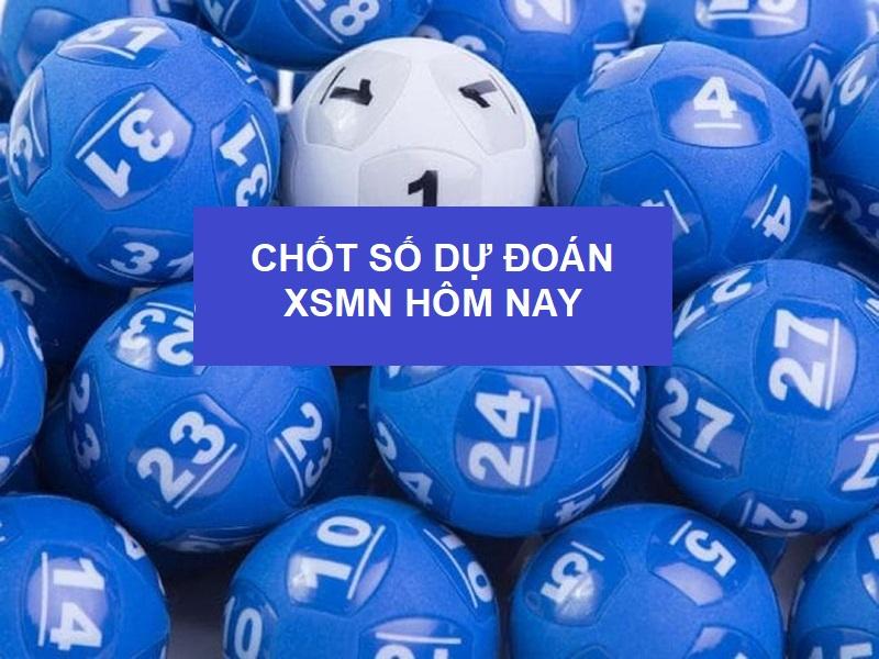 Dự đoán XSMN chủ nhật ngày 13/6/2021 dựa vào chốt số